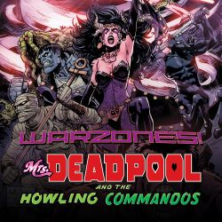 Mrs. Deadpool and the Howling Commandos (2015 - Present)