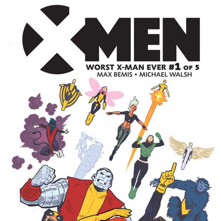 X-Men: Worst X-Man Ever (2016 - Present)