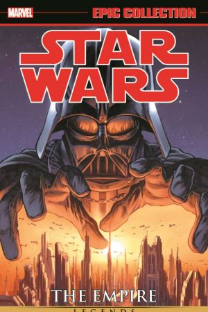 Star Wars Legends Epic Collection: The Empire (Trade Paperback)