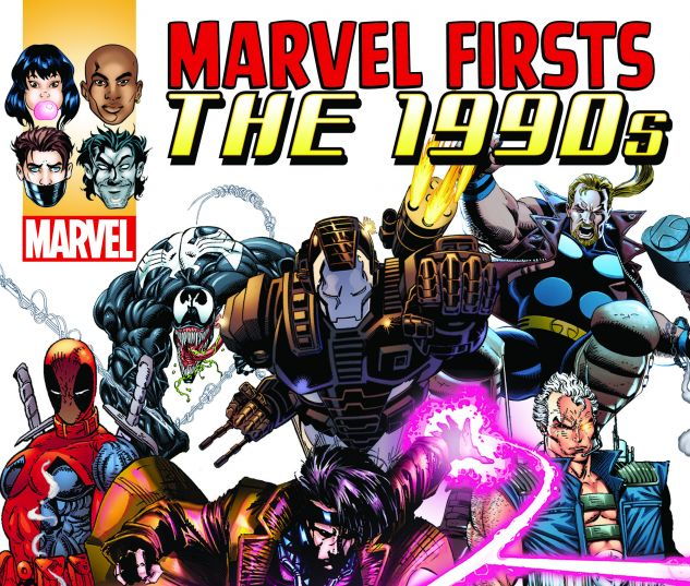 Marvel Firsts: The 1990s (2016)