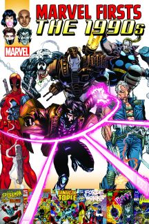 MARVEL FIRSTS: THE 1990S VOL. 2 (Trade Paperback)