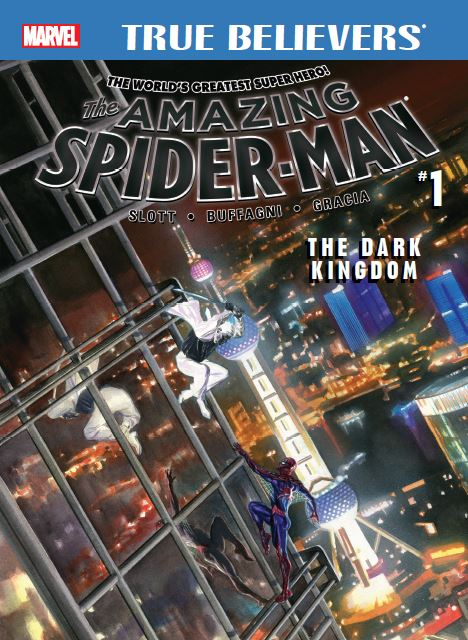 True Believers: Amazing Spider-Man - The Dark Kingdom (2016) #1