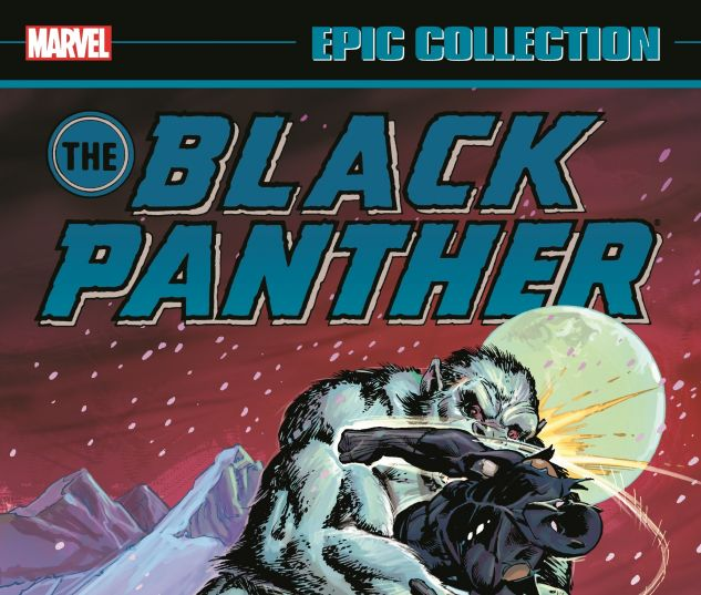 cover from Black Panther Epic Collection: Panther's Rage (2016)