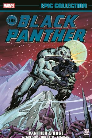 Black Panther Epic Collection: Panther's Rage (Trade Paperback)