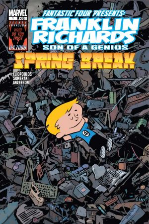 Franklin Richards: Spring Break! (2008) #1
