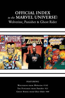 Wolverine, Punisher & Ghost Rider: Official Index to the Marvel Universe (2011) #5