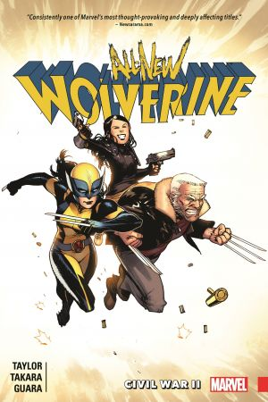 All-New Wolverine Vol. 2: Civil War II (Trade Paperback)