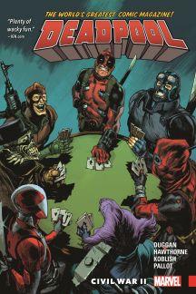Deadpool: World's Greatest Vol. 5 - Civil War II (Trade Paperback)