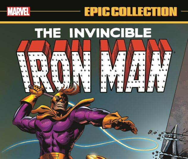 Iron Man Epic Collection: By Force Of Arms (Trade
