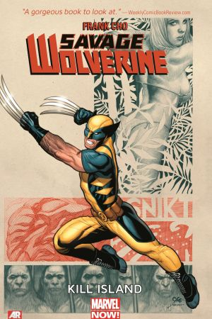 SAVAGE WOLVERINE VOL. 1: KILL ISLAND TPB (Trade Paperback)