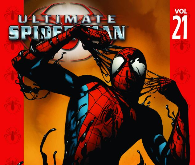 cover to Ultimate Spider-Man Vol. 21: War of the Symbiotes (2009)