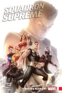 Squadron Supreme Vol. 3: Finding Namor (Trade Paperback)