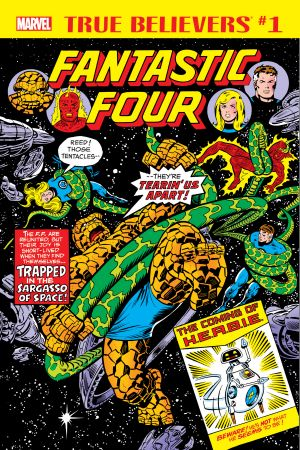 True Believers: Fantastic Four - The Coming of H.E.R.B.I.E. #1