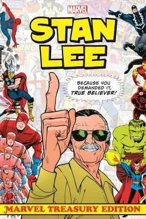 Stan Lee: Marvel Treasury Edition (Hardcover)