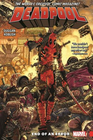 Deadpool: World's Greatest Vol. 2 - End of an Error (Trade Paperback)