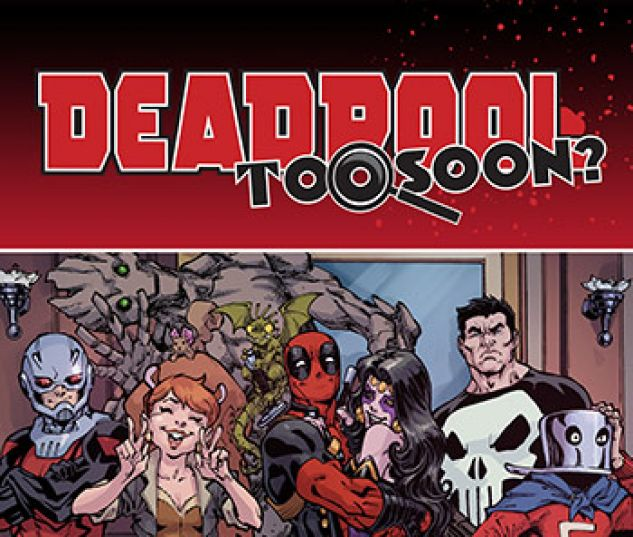cover from Deadpool: Too Soon Infinite Comic (2016) #1
