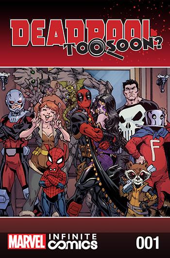Deadpool: Too Soon? Infinite Comic (2016) #1
