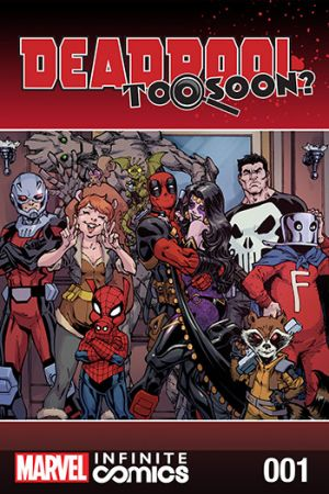 Deadpool: Too Soon? Infinite Comic (2016) #1