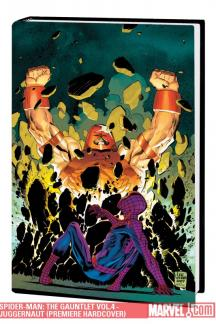 Spider-Man: The Gauntlet Vol.4 - Juggernaut (Hardcover)