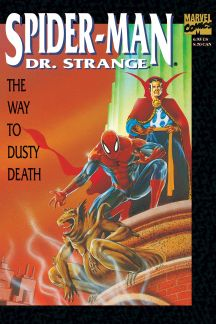 Spider-Man/Doctor Strange: The Way to Dusty Death #0