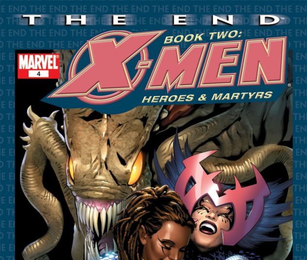 X-Men: The End - Heroes and Martyrs #4