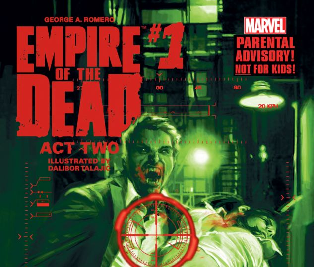 GEORGE ROMERO'S EMPIRE OF THE DEAD: ACT TWO 1