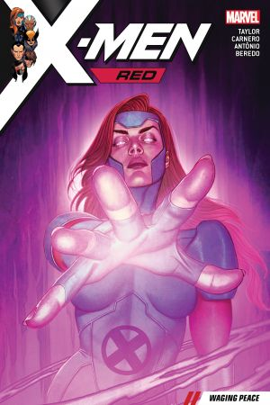 X-Men Red Vol. 2: Waging Peace (Trade Paperback)