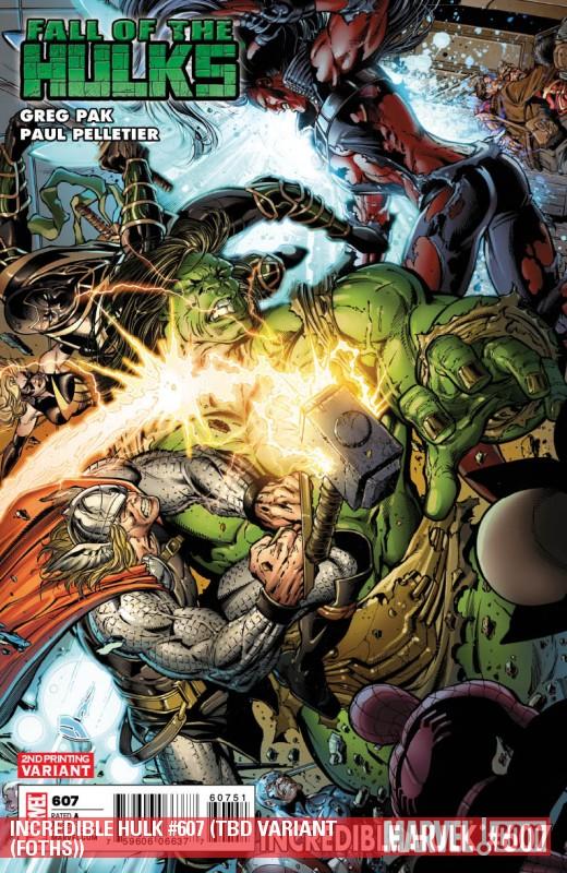 Incredible Hulks (2010) #607 (2ND PRINTING VARIANT)