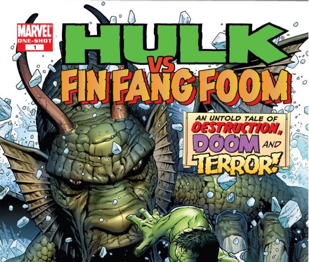 Hulk Vs. Fin Fang Foom (2007) #1