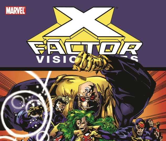 X-FACTOR VISIONARIES: PETER DAVID VOL. 1 0 cover