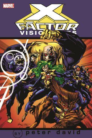 X-Factor Visionaries: Peter David Vol. 1 (Trade Paperback)