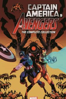 Captain America and the Avengers: The Complete Collection (Trade Paperback)