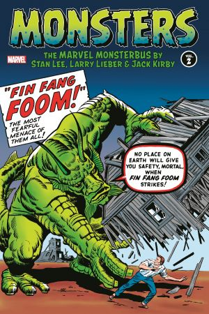Monsters Vol. 2: The Marvel Monsterbus by Stan Lee, Larry Lieber & Jack Kirby (Hardcover)