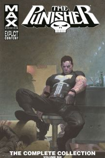 Punisher Max: The Complete Collection Vol. 6 (Trade Paperback)