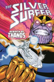 Silver Surfer: Rebirth of Thanos (Trade Paperback)
