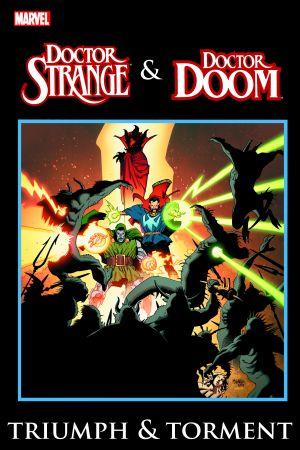 Doctor Strange & Dr. Doom: Triumph & Torment (Trade Paperback)