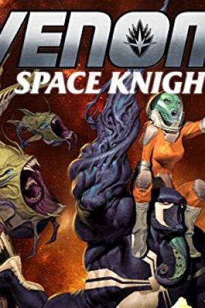 Venom: Space Knight (2015 - 2016)