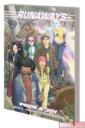 Runaways: Pride & Joy (Trade Paperback)
