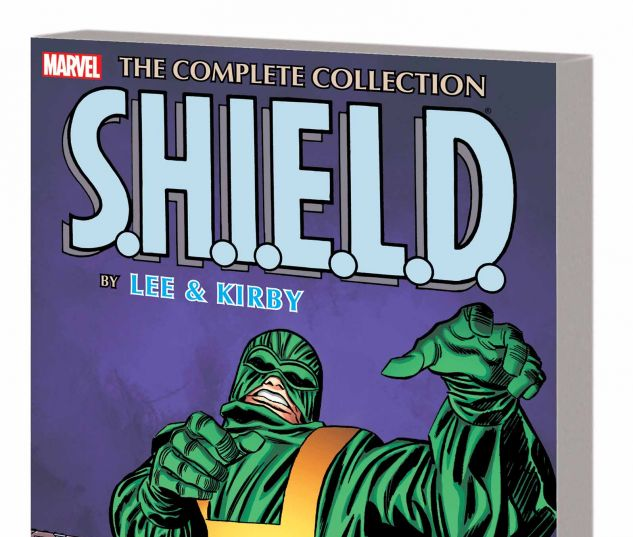 S.H.I.E.L.D. BY LEE & KIRBY: THE COMPLETE COLLECTION TPB