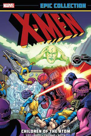 X-MEN EPIC COLLECTION: CHILDREN OF THE ATOM TPB (Trade Paperback)