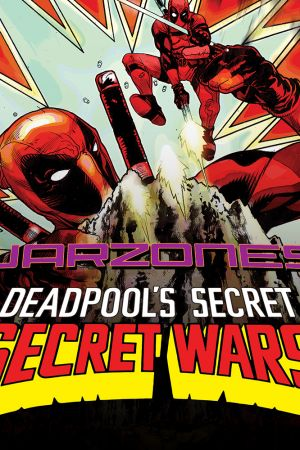 Deadpool's Secret Secret Wars (2015)