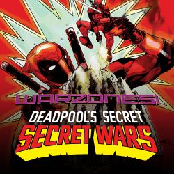 Deadpool's Secret Secret Wars
