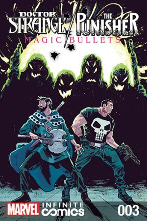 Doctor Strange/Punisher: Magic Bullets Infinite Comic (2016) #3