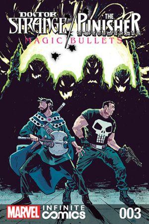 Doctor Strange/Punisher: Magic Bullets Infinite Comic #3