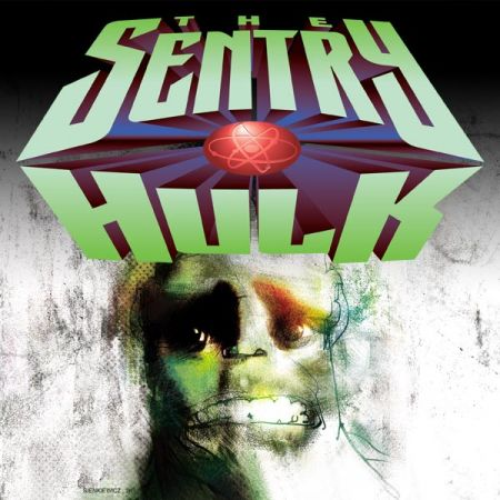 THE SENTRY/HULK 1 (2001)
