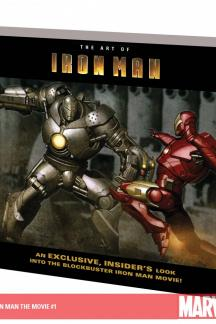 Iron Man: The Art of Iron Man the Movie (Trade Paperback)