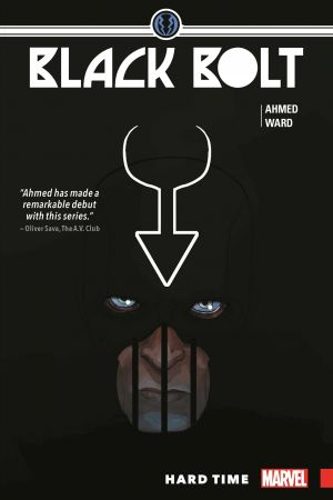 Black Bolt Vol. 1: Hard Time (Trade Paperback)