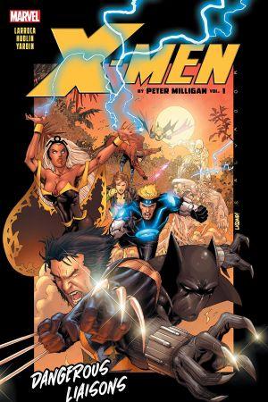 X-Men By Peter Milligan Vol. 1: Dangerous Liaisons (Trade Paperback)