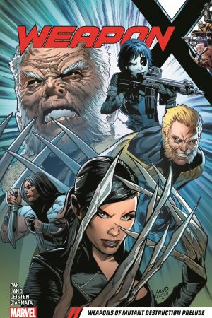 Weapon X Vol. 1: Weapons of Mutant Destruction Prelude (Trade Paperback)