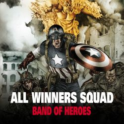All-Winners Squad: Band of Heroes